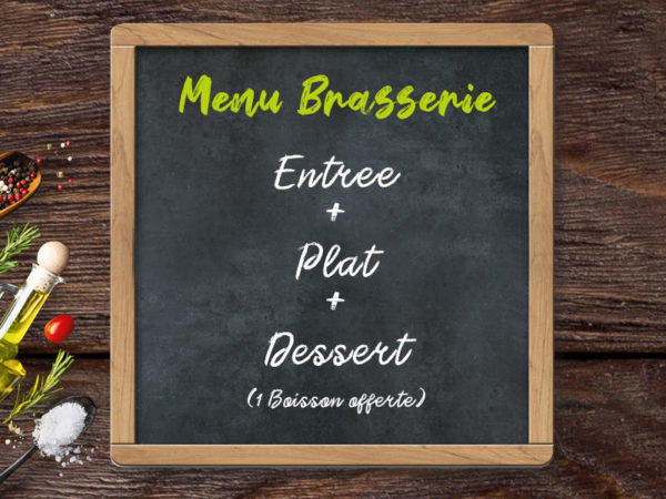Menu Brasserie Entree plat dessert - boisson offerte